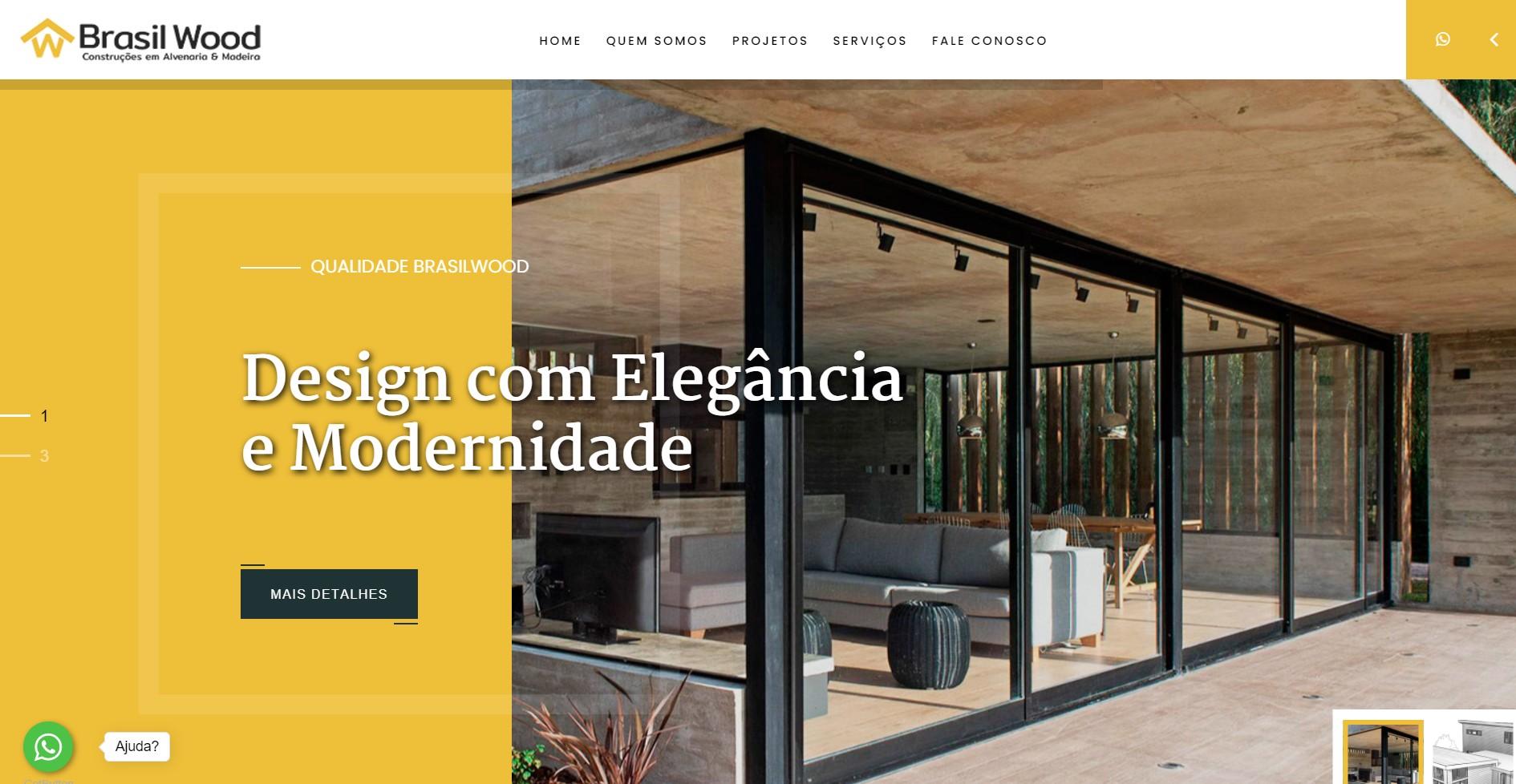 Novo Projeto Web no Ar ! Brasil Wood Construções Inteligentes